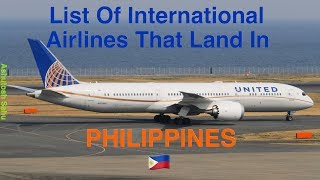 List Of International Airlines That Land In PHILIPPINES 🇵🇭 [2018]