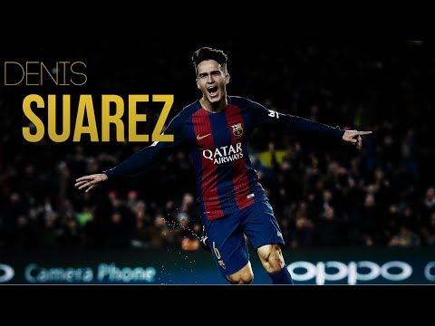 Denis Suarez ●  Amazing Skills Show  ●  2018 HD Uncover You