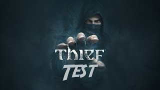 Thief - Test [FR] - Le plus grand voleur