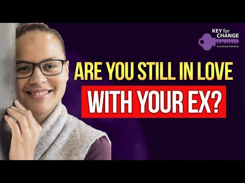 Are you still in love with your ex?