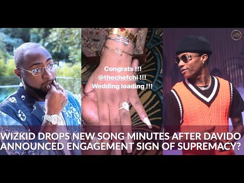Davido Announces Engagement To Chioma Hours Later Wizkid Drops New Song?