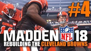 Madden 18 Browns Rebuild - Part 4 - The Battle for Ohio! (Week 4 vs Bengals)