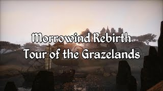 Morrowind Rebirth - Tour of the Grazelands