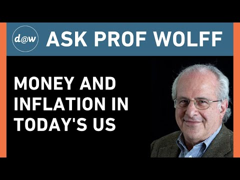 AskProfWolff: Money and Inflation in Today's US
