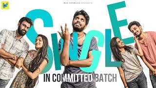 Single in committed Batch | Boy Formula | Chai Bisket