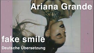 Ariana Grande   Fake Smile (Deutsche Übersetzung)