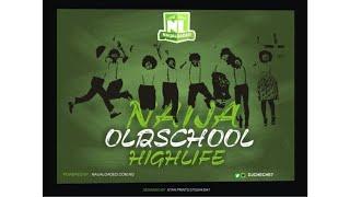 Naija Oldschool Highlife Mp3 Mix