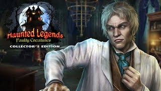 Haunted Legends: Faulty Creatures Collector's Edition video