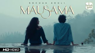 Rochak Kohli - Mausama [Official Promo Video]