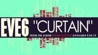 Eve 6 - Curtain