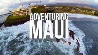 Adventuring Maui (2015)  - The Ultimate Hawaiian Vacation!