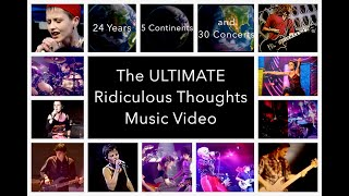 NEW! Ridiculous Thoughts ULTIMATE Music Video (Extended Live Version, The Cranberries)