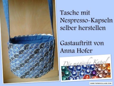 DIY-Tasche mit Kaffeekapseln- die magische (Kaffee-) Kapsel der Anleitungskanal