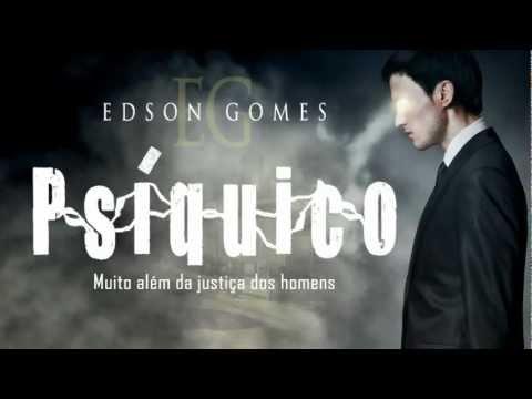 Psíquico - Edson Gomes
