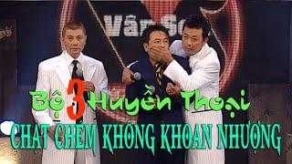 PART 1| Bộ 3 Huyền Thoại  | MÀN CHẶT CHÉM KHÔNG KHOAN NHƯỢNG | Việt Thảo- Vân Sơn - Bảo Liêm