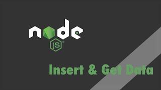 Node.js + Express - Tutorial - Insert and Get Data with MongoDB