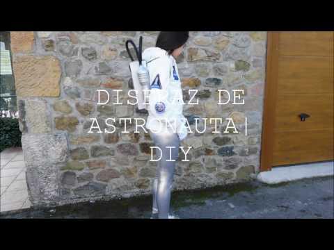 DISFRAZ DE ASTRONAUTA | DIY