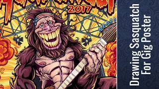 Drawing Sasquatch For A Gig Poster