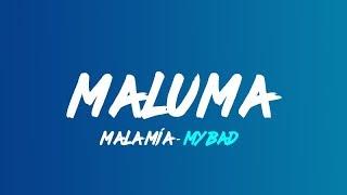 Maluma   Mala Mia (Lyrics Translation In English)