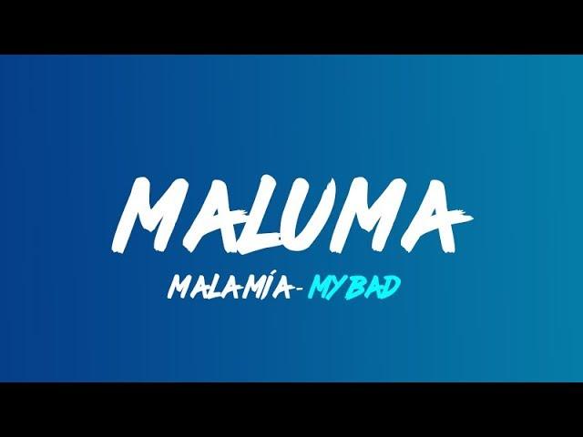 Maluma - Mala mia (Lyrics translation in English)