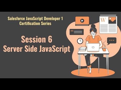 Salesforce JavaScript Developer 1 certification series   Session 6 ...