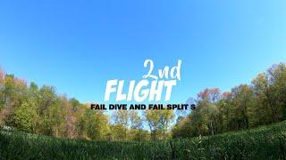 SECOND FPV DRONE FLIGHT - DIVE TRICK FAIL - SPLIT S TRICK FAIL