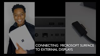 Connecting Microsoft Surface To External Displays
