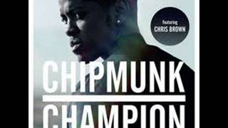 Chipmunk-Champion ft Chris Brown(Audio)