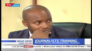 Media Council of Kenya to put a journalist training from September