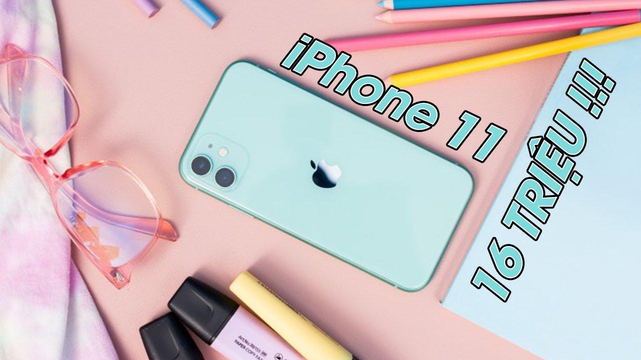 Hơn 16 triệu mua ngay iPhone 11 thôi!