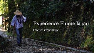 Experience Ehime Japan - Ohenro pilgrimage