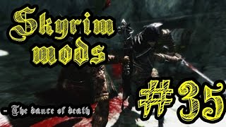 Skyrim Mods [BR] - #35 - The Dance of Death