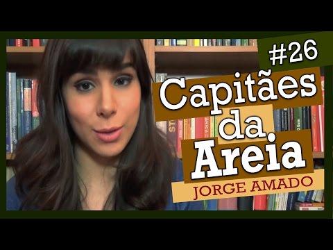Capitães da Areia, Jorge Amado (Livro #26)