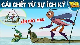 CÁI CHẾT TỪ SỰ ÍCH KỶ - Phim hoạt hình - Truyện cổ tích - Quà tặng cuộc sống - Khoảnh khắc kỳ diệu