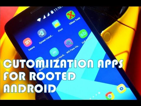 Best customization apps for rooted android