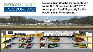 National Mall Underground: National Mall Coalition's presentation to the D.C. Council