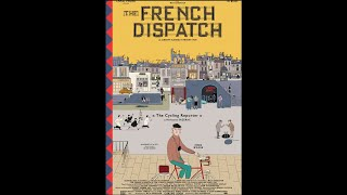 The French Dispatch (2021) Video