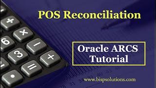 Oracle ARCS POS to BANK Reconciliation | Oracle ARCS Tutorial | Oracle Account Reconciliation Cloud
