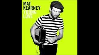 Mat Kearney - Learning To Love Again LYRICS