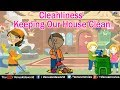 Cleanliness ~ Keeping Our House Clean