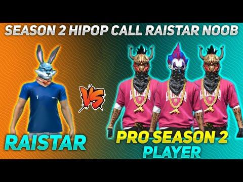 RAISTAR VS 3 SEASON 2 PLAYER // HIPOP CALL RAISTAR NOOB👿😡ONLY RED NUMBER CUSTOM ROOM-GARENA FREEFIRE