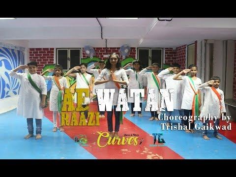 Ae Watan | Raazi | Alia Bhatt | Sunidhi Chauhan | Choreo by Trishal Gaikwad | Curves Dance & Fitness