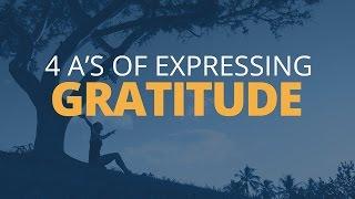 The Four As For Expressing Gratitude