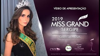 Gabriela Matos Miss Grand Sergipe 2019 Presentation Video