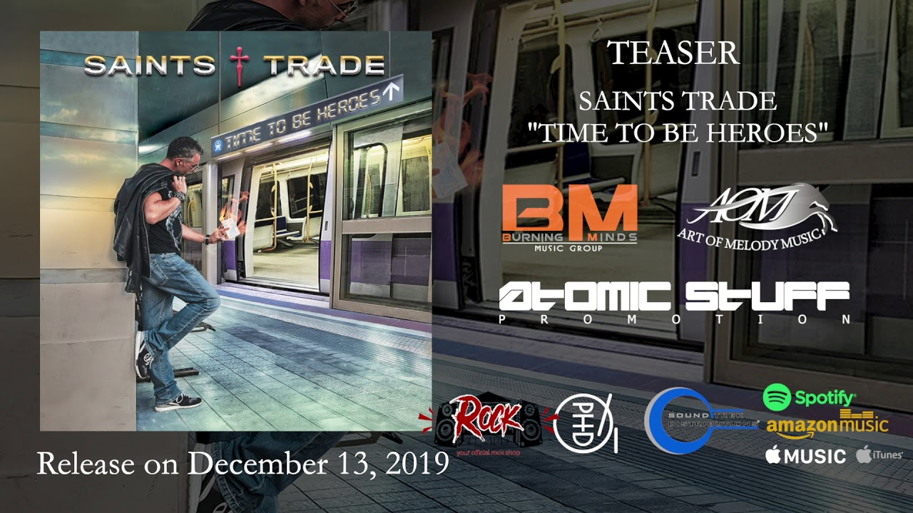 SAINTS TRADE - Time to be heroes (teaser)