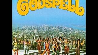godspell O Bless The Lord My Soul