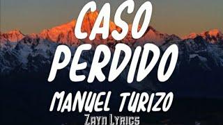 Caso Perdido - MTZ Manuel Turizo | Letra + Audio