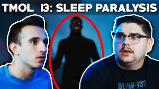 Sleep Paralysis Demons (TMOL Podcast #13)