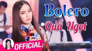 Tình yêu như tờ giấy trắng - Ngọc nữ xinh đẹp hát Bolero Quá Ngọt | Lk Trữ Tình Bolero Hay Nhất 2019