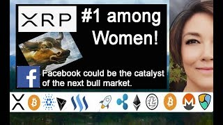 XRP #1 among Women, SBI Holdings & Coinone, Facebook Could be the Catalyst for next Bull Market
